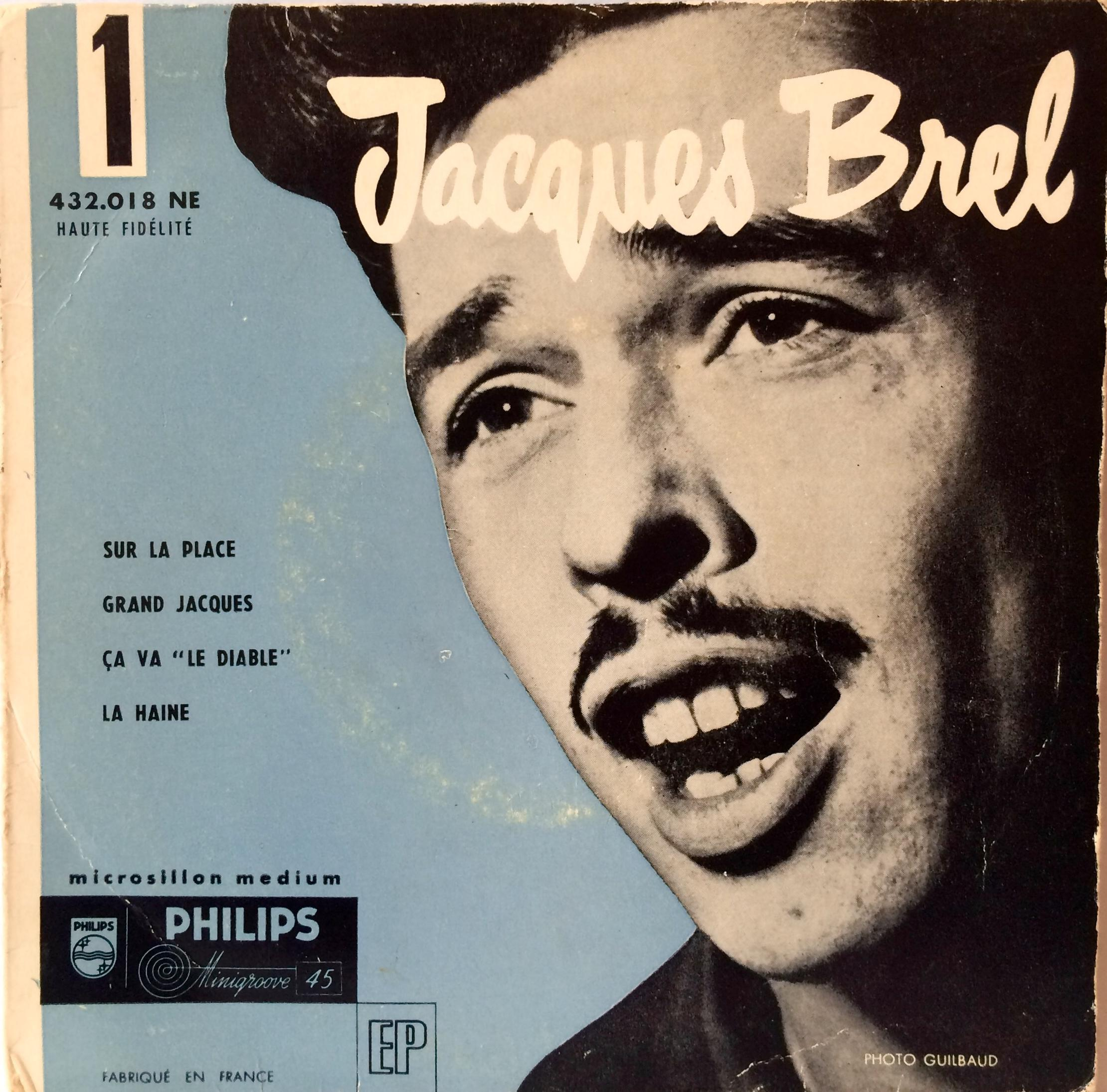 Jacques Brel's first EP, featuring Sur La Place, Grand Jacques, Ca Va and La Haine