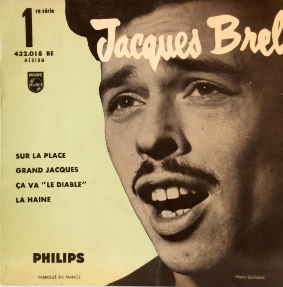 Jacques Brel's first EP, featuring Sur La Place, Grand Jacques, Ca Va and La Haine (Second Cover)