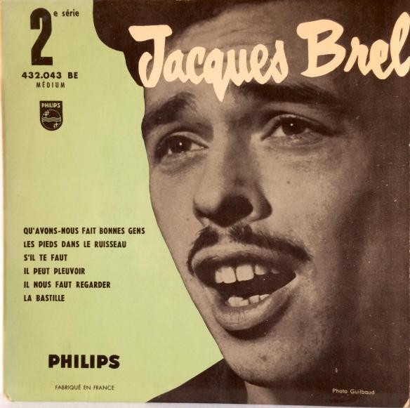 Jacques Brel Vinyl Single EP Qu'Avons-Nous Fait Bonnes Gens